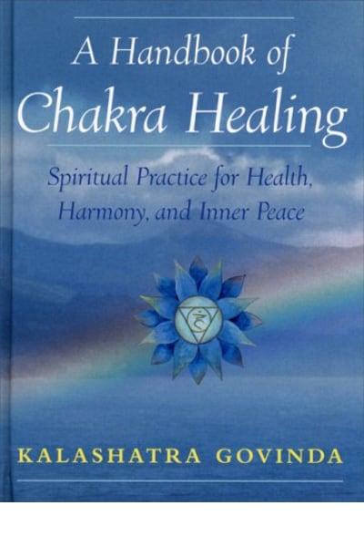 Handbook of Chakra Healing